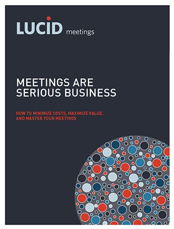 Free ebook: Meetings are serious business by Lucid Meetings